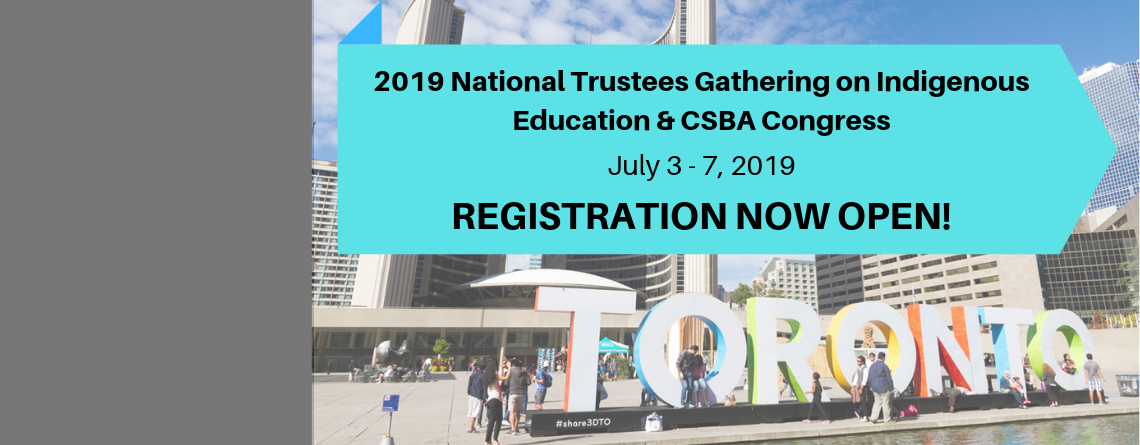2019 National Gathering on Indigenous Education & CSBA Congress REGISTRATION