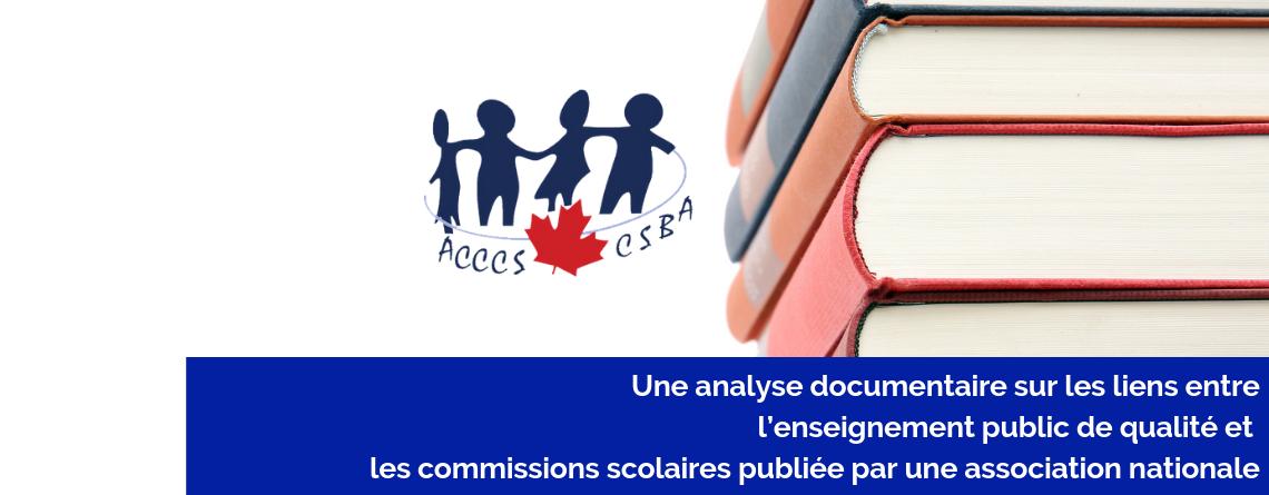 Une analyse documentaire sur les liens entre l'enseignement public de qualité et  les commissions scolaires publiée par une association nationale
