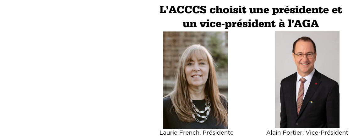 L'ACCCS choisit une présidente et un vice-président à l'AGA