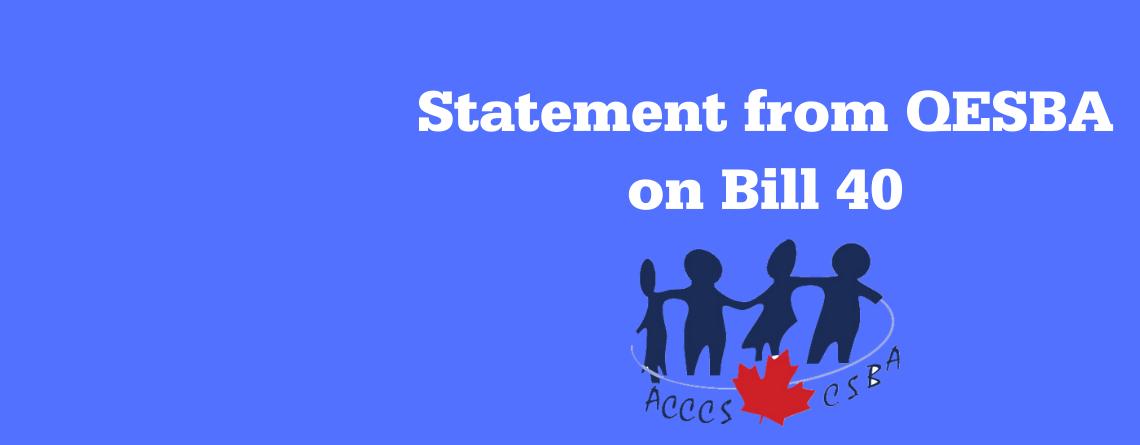 Statement from QESBA on Bill 40