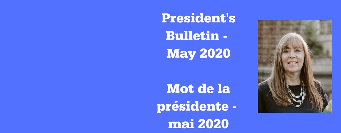 President's Bulletin / Mot de la présidente