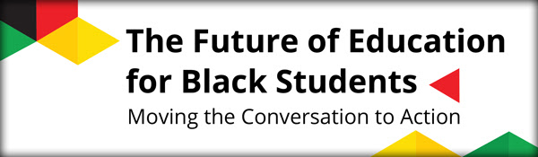 The Future of Education for Black Students (2 sessions via Nelson PL)